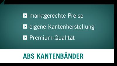 ABS Kantenbänder - marktgerechte Preise, eigene Kantenherstellung, Premium-Qualität
